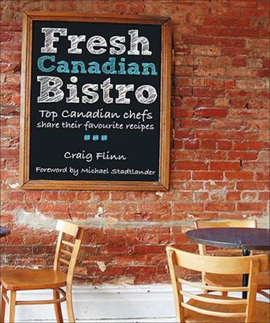 fresh-canadian-bistro-recipes-by-craig